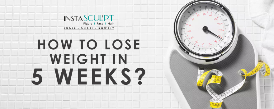 reduce weight in 5 weeks
